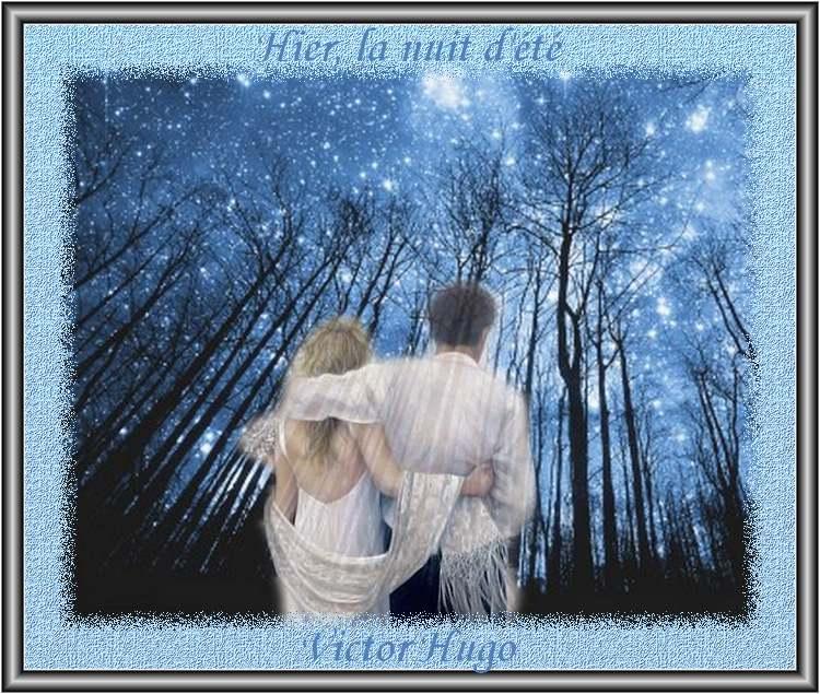 """"""" Hier, une nuit d'été """"  poème de Victor Hugo"""