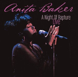 Anita Baker - Night Of Rapture . Live - Complete CD