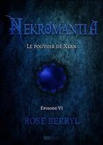 Chronique Neckromantia de Rose Berryl