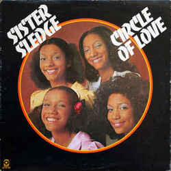 Sister Sledge - Circle Of Love - Complete LP