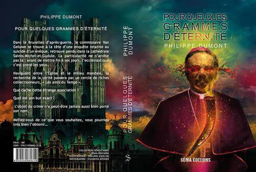Sortie septembre chez @SemaEditions : Pour quelques grammes d'éternité de Philippe Dumont.