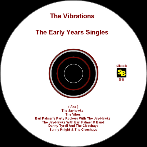 "The Vibrations : CD "" The Early Years Singles "" SB Records DP 31 [ FR ]"