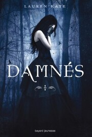 Damnés (Lauren Kate)
