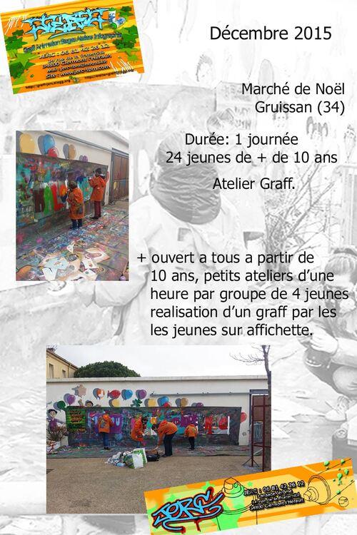 atlier sensibilisation au graff : petits groupes, une heure à la bombe de peinture ouvert a tous Marché de noel Gruissan  (11) 1 demi-journée décembre 2015 les photos : http://atelier-graff.bloog.org