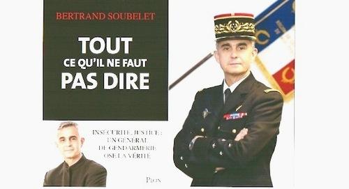 Général Soubelet : les leçons à tirer de la Préfecture