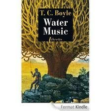 T. C. Boyle, Water music, Phébus libretto