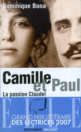 Camille et Paul: la passion Claudel