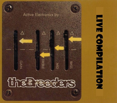 Live: The Breeders - Live  Compilation (1990 - 2008)