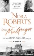 Chronique Saga MacGregor volume 4 de Nora Roberts