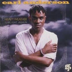 Carl Anderson - Heavy Weather Sunlight Again - Complete CD