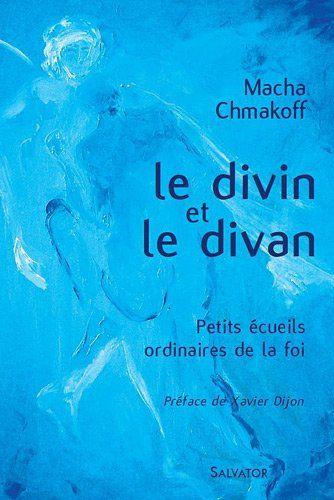 Télécharger Le divin et le divan PDF par Macha Chmakoff ▼▼ Télécharger votre fichier Ebook maintenant !▼▼