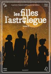 Les filles de l'astrologue - Tome 3