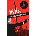 William Ryan, Le royaume des voleurs, 10-18