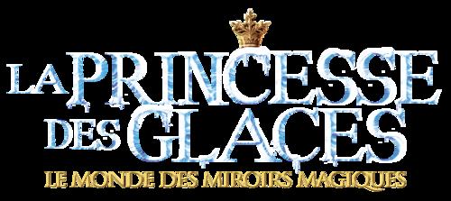 Découvrez la bande-annonce de LA PRINCESSE DES GLACES, LE MONDE DES MIROIRS MAGIQUES, le conte familial des vacances de Pâques !