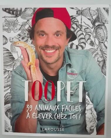 Toopet - 39 animaux faciles à élever chez toi