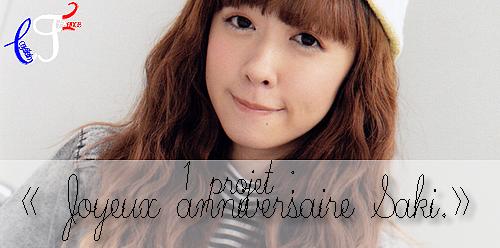 ① Projet — « Joyeux anniversaire Saki»