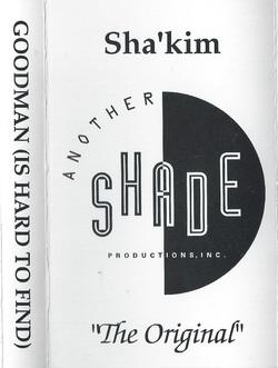 """SHA'KIM - GOOD MAN """"IS HARD TO FIND"""" (1995)"""