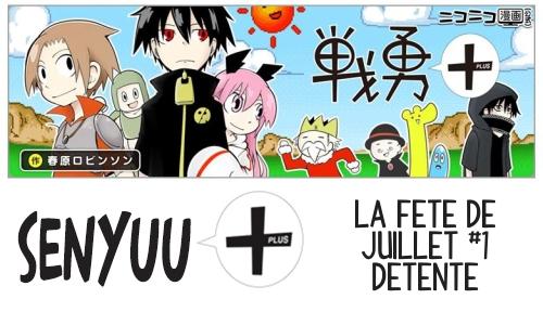 Senyuu + Episode 31 - La fête de Juillet #1
