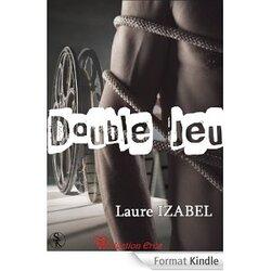 Chronique Double Jeu de Laure Izabel