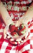 La saveur du printemps  Emilie Richards