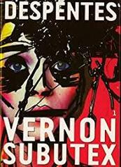 Vernon Subutex, tome 1 - Virginie Despentes -