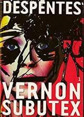Vernon Subutex, tome 1 - Virginie Despentes -