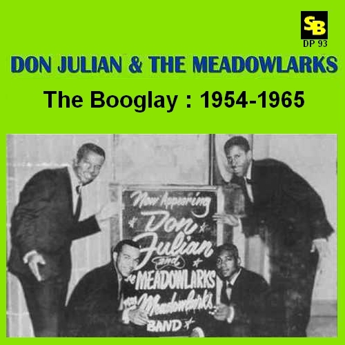 "Don Julian & The Meadowlarks : CD "" The Booglay 1954-1965 "" Soul Bag Records DP 93 [ FR ]"