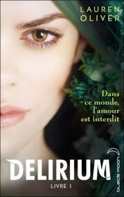 Delirium, tome 1 écrit par Lauren Olivier