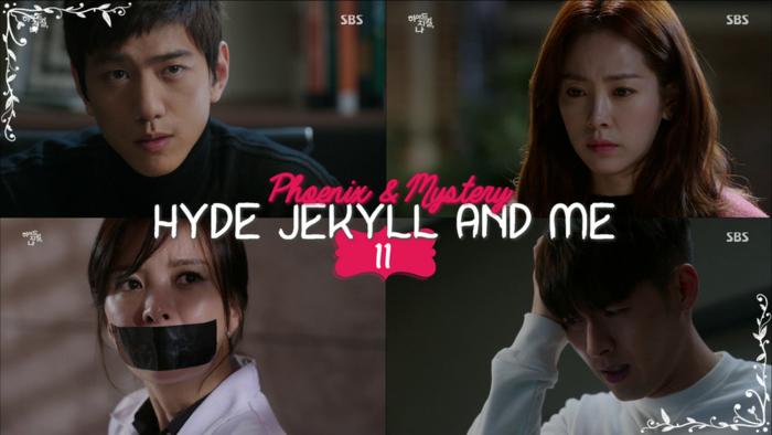 Hyde Jekyll and Me - Episode 11 -