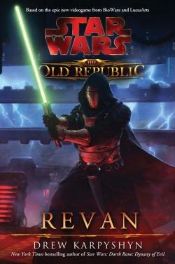 Star Wars - The Old Republic : Revan - Drew Karpyshyn