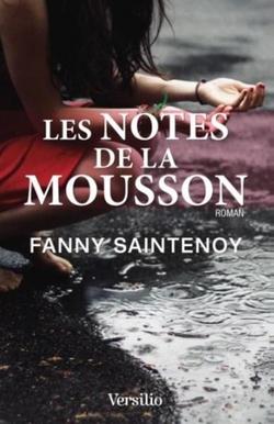 Les notes de la mousson de Fanny Saintenoy