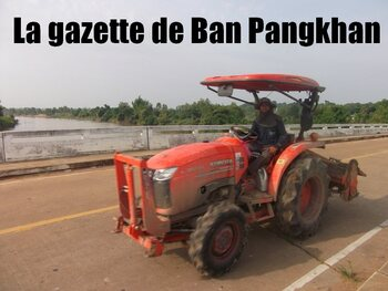 La gazette de Ban Pangkhan (20). Du 05/05 au 07/07/2013