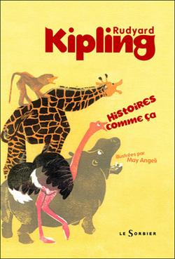 """""""Histoires comme ça"""" de Kipling"""
