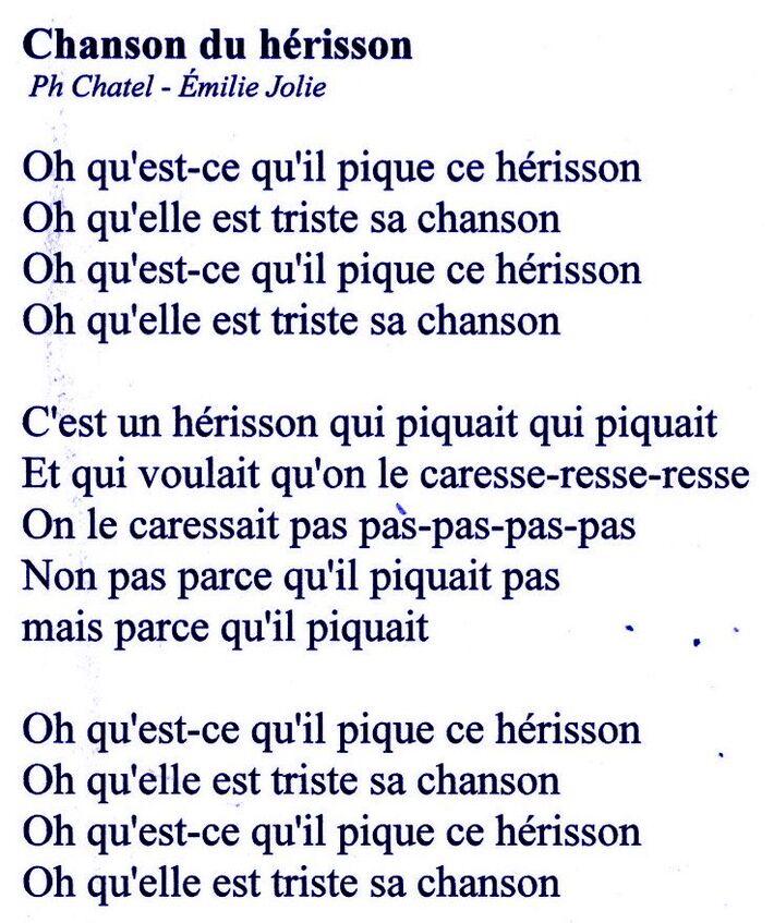 La chanson du hérisson.