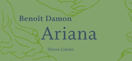 Benoît Damon, Ariana
