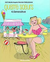 Quatre sœurs tome 4 : Geneviève