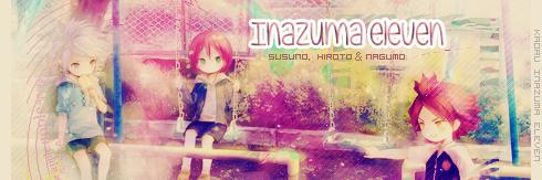 Signature Inazuma eleven [susuno, hiroto et nagumo]