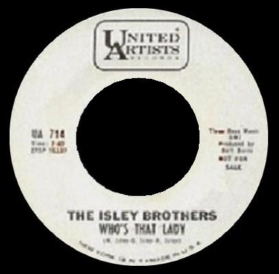 Isley Brothers (The ) - Who's That Lady