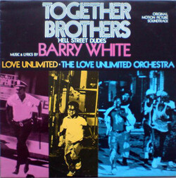 Barry White - Together Brothers - Complete LP
