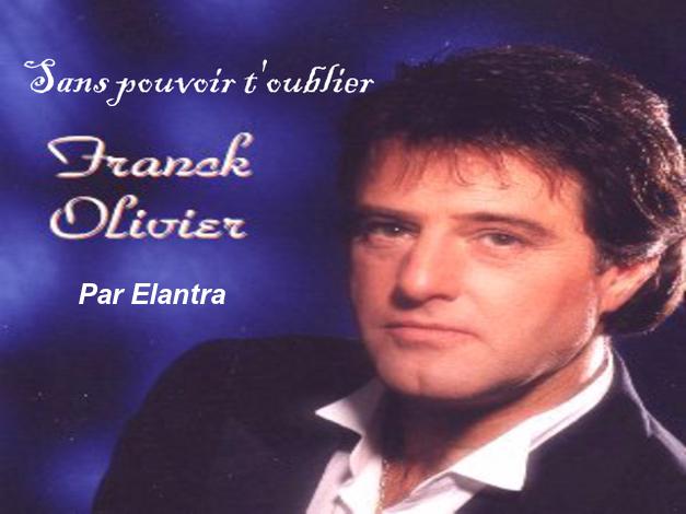 Sans Pouvoir T'oublier     Franck Olivier     Par Elantra