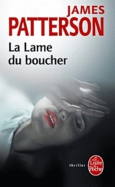 """La lame du boucher"" de James Patterson"