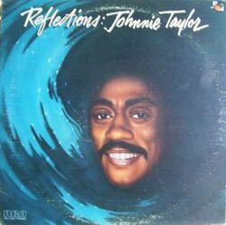 Johnnie Taylor - Reflections - Complete LP