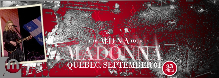 The MDNA Tour - Quebec - Pictures