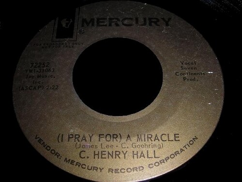 Carl Henry Hall - (I pray for) A miracle