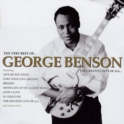 George Benson - The Very Best Of . The Greatest Hits Of All - Complete CD