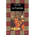 « Le prophète » de Khalil GIBRAN