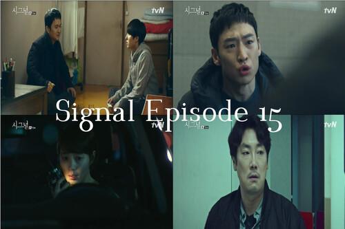 Signal Episode 15