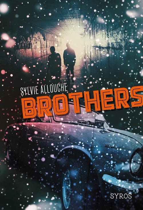 Brothers - Sylvie Allouche