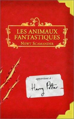 J.K Rowling : Les animaux fantastiques