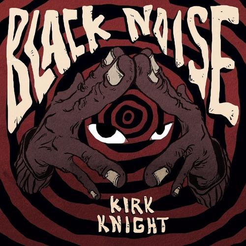 Kirk Knight - Black Noise (2017) [Abstract Electro Beats]